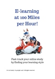 E-learning at 100 Miles Per Hour