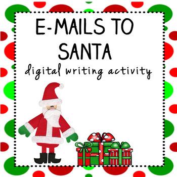E-mail to Santa Digital Writing