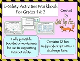 E-safety Activities Workbook (Internet Safety For Grades 1 & 2)