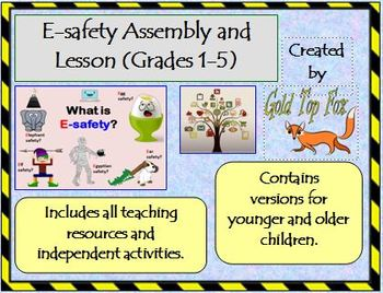 E-Safety Assembly and Lesson (Grades K-2 and Grades 3-5 Internet Safety)