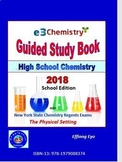 E3 Chemistry Guided Study Book 2018: School Edition (ISBN: 978-1979088374)