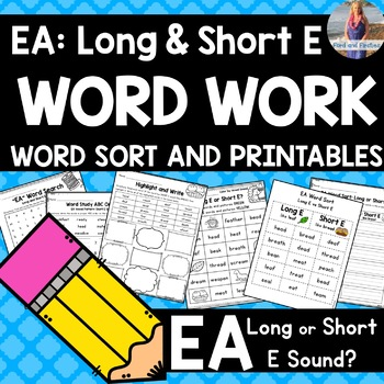 EA Word Study: Long or Short E sound?