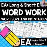 EA Word Work: Long or Short E sound?