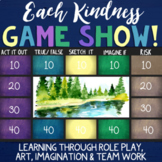 EACH KINDNESS Lesson & Classroom Game *Building Empathy, Community & Kindness
