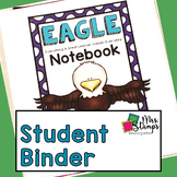 Student Binder: EAGLE Notebook