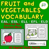 EAL / ESL / ELL / ELD / EFL Fruit and Vegetable Vocabulary
