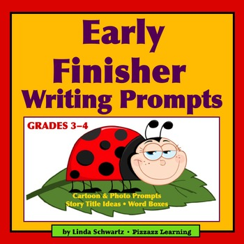 EARLY FINISHER WRITING PROMPTS