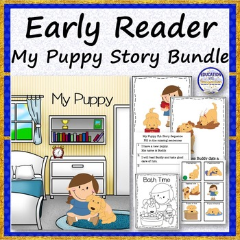 EARLY READER STORY My New Puppy Bundle