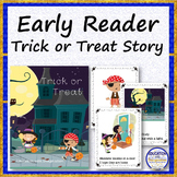 EARLY READER STORY Trick or Treat