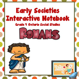 EARLY SOCIETIES Interactive Notebook- Grade 4 Ontario Social Studies Rome