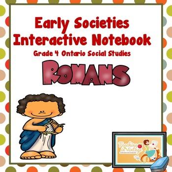 EARLY SOCIETIES Interactive Notebook- Grade 4 Ontario Social Studies Rome