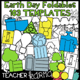 EARTH DAY - 103 Foldables, Interactives, Flip Book Templates