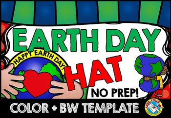 EARTH DAY CRAFT: EARTH DAY HAT TEMPLATES: EARTH DAY ACTIVI