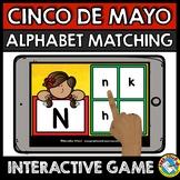 CINCO DE MAYO ACTIVITY KINDERGARTEN (BOOM CARDS ELA) MAY LITERACY ALPHABET