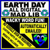 EARTH DAY ALL DIGITAL MAD LIB/ PARTS OF SPEECH - NO GOOLGE