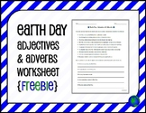EARTH DAY Adjectives & Adverbs Worksheet {FREEBIE}