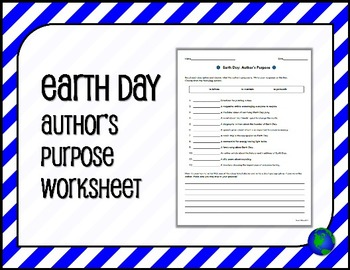 EARTH DAY Author's Purpose Worksheet