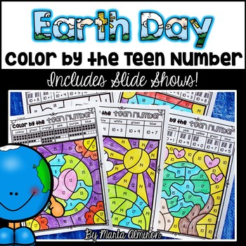 EARTH DAY {Color By TEEN NUMBERS} Plus Slide Show!