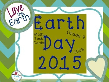 EARTH DAY GRADE 4 COMMON CORE MATH TASK CARDS