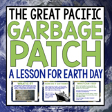 EARTH DAY: THE GREAT PACIFIC GARBAGE PATCH