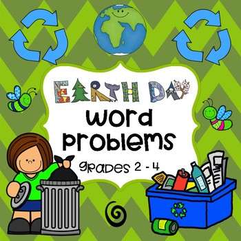 EARTH DAY MATH:  Solving One-Step and Multi-Step Word Problems