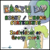 GO GREEN - Right-Wrong Statements for Earth Day