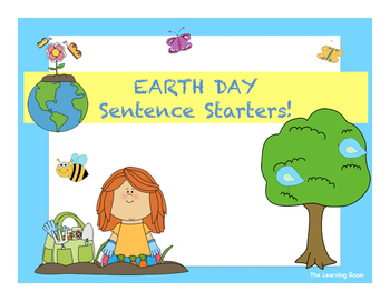 EARTH DAY Sentence Starters! NO PREP Printables
