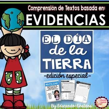 EARTH DAY: Spanish Text Based Evidence Reading Passages/ D
