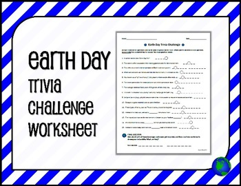 EARTH DAY Trivia Challenge Worksheet