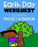 EARTH DAY WEBQUEST plus ENRICHMENT EXTENSION