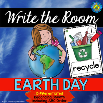 EARTH DAY Write the Room - Literacy Center