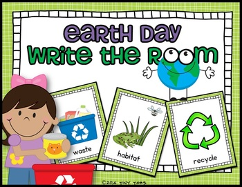 EARTH DAY Write the Room with cards and recording sheet