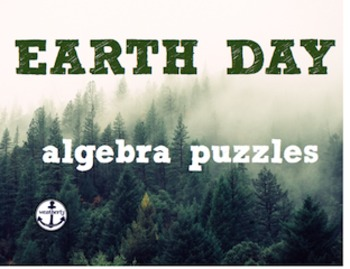 EARTH DAY - algebra puzzles