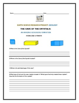 EARTH SCIENCE RESEARCH PROJECT: THE CAVE OF THE CRYSTALS: GRADES 7-12