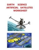EARTH SCIENCE WORKSHEET - ARTIFICIAL SATELLITES ELEMENTARY