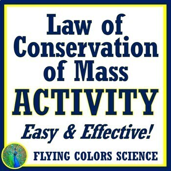 EASIEST Law of Conservation of Matter ACTIVITY NGSS MS-PS1-5