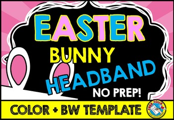 EASTER CRAFT ACTIVITIES (EASTER BUNNY HEADBAND CRAFTS) HOLIDAYS CRAFTS