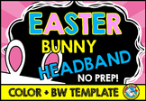 SPRING ACTIVITY CRAFTS KINDERGARTEN, PRESCHOOL EASTER BUNNY HEADBAND