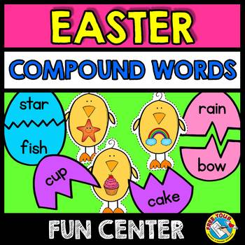EASTER ACTIVITIES (COMPOUND WORDS CENTER)