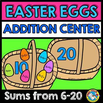 EASTER ADDITION ACTIVITIES (EASTER EGGS THEME ADDITION GAME) ADDITION CENTER