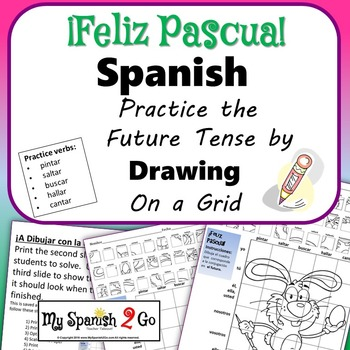 EASTER EDITION!  SPANISH FUTURE TENSE Draw on Grid