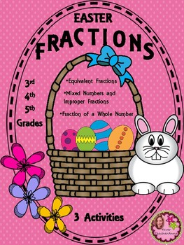 April Fractions for Easter - 3rd, 4th, 5th Grades