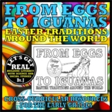 EASTER: From Eggs to Iguanas (Easter Traditions Around the World)
