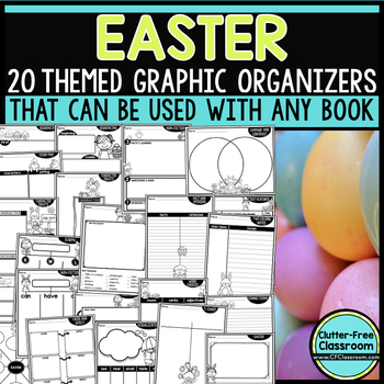 EASTER Graphic Organizers for Reading  Reading Graphic Organizers