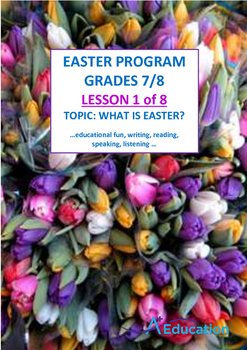 EASTER - Lesson 1 of 8 - Grades 7&8