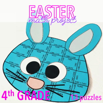 EASTER MATH ACTIVITIES - FOURTH GRADE BUNNY