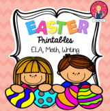 EASTER PRINTABLES {ELA, Writing, and Math}