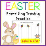 EASTER  Pre-Writing Tracing Practice