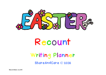 WRITING RECOUNT : Easter Recount Writing Planner