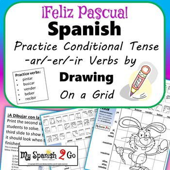 EASTER: Spanish Conditional Tense -ar/-er/-ir Verbs-Draw on Grid